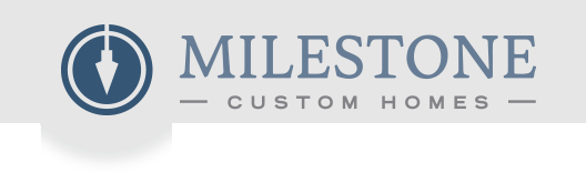 Milestone Custom Homes